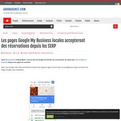 Les pages Google My Business locales accepteront des réservations depuis les SERP