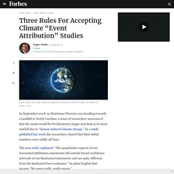 """Three Rules For Accepting Climate """"Event Attribution"""" Studies"""