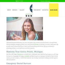 Pleased To Be Accepting New Grosse Pointe Patients
