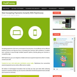 Start Accepting Payments Instantly With PayUmoney – PayUmoney