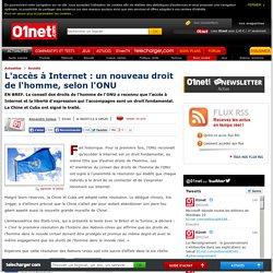 L'accès à Internet : un nouveau droit de l'homme, selon l'ONU