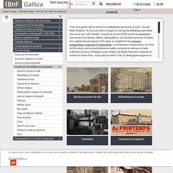 Paris_Paris en images :Accès par site, édifice ou monument_BNF Gallica
