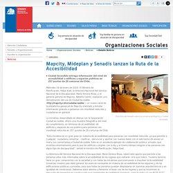 Mapcity, Mideplan y Senadis lanzan la Ruta de la Accesibilidad - Organizaciones Sociales - Senadis