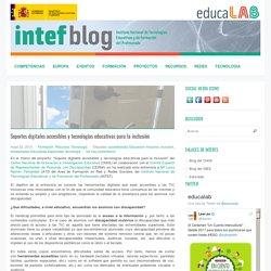 Soportes digitales accesibles y tecnologías educativas para la inclusión