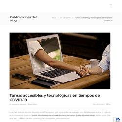 Tareas accesibles y tecnológicas en tiempos de COVID-19 - Antonio A. Marquez - Si es por el maestro nunca aprendo
