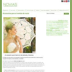 Accesorios para el vestido de novia - Revista Novias