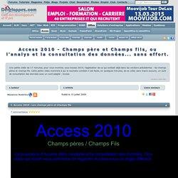 Access 2010 - Champs père et Champs fils