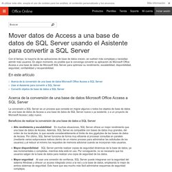Mover datos de Access a una base de datos de SQL Server usando el Asistente para convertir a SQL Server
