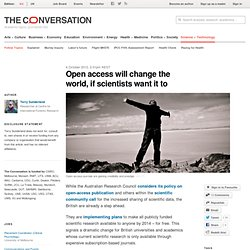 Open access will change the world, if scientists want it to