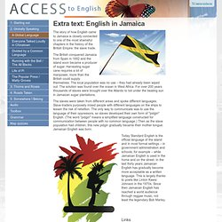 Access VG1: Extra text: English in Jamaica