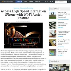 Access High Speed Internet on iPhone with WI-Fi Assist Feature