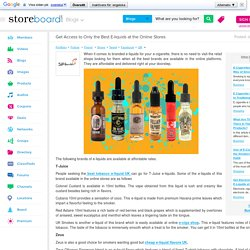 Get Access to Only the Best E-liquids at the Online Stores