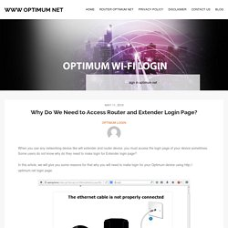 Why Do We Need to Access Router and Extender Login Page? - WWW Optimum Net