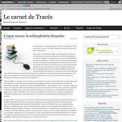 L'open access: la schizophrénie française