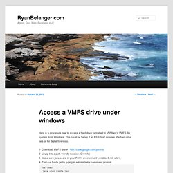 Access a VMFS drive under windows