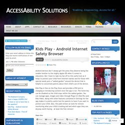 Kids Play – Android Internet Safety Browser
