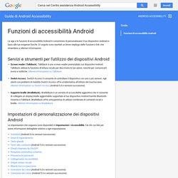 Funzioni di accessibilità Android - Guida di Android Accessibility
