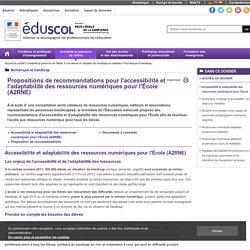 Numérique et handicap - Accessibilité et adaptabilité des ressources numériques pour l'École