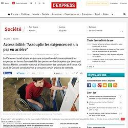 """Accessibilité: """"Assouplir les exigences est un pas en arrière"""""""