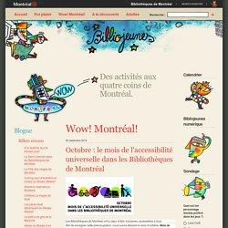 Octobre : le mois de l'accessibilité universelle dans les Bibliothèques de Montréal