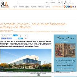 Accessibilité, ressources : pari réussi des Bibliothèques numériques de référence