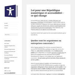 Loi pour une République numérique et accessibilité : ce qui change – Bibliothèques inclusives