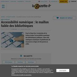 Accessibilité numérique : le maillon faible des bibliothèques