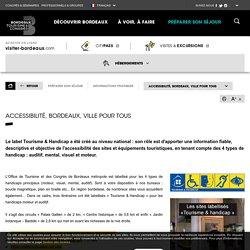 Accessibilité, Bordeaux, ville pour tous - Bordeaux Tourisme et Congrès - 2019