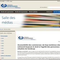 CDPDJ - Accessibilité des commerces: de trop nombreux obstacles entravent toujours le droit à l'égalité des personnes en situation de handicap