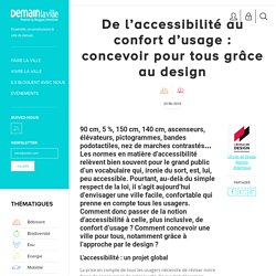 De l'accessibilité au confort d'usage : concevoir pour tous grâce au design