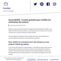 Accessibilité : 3 outils gratuits pour vérifier les contrastes de couleur