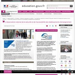 L'observatoire national de la sécurité et de l'accessibilité des établissements d'enseignement