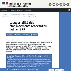 L'accessibilité des établissements recevant du public (ERP) - Ministère de la transition écologique et solidaire