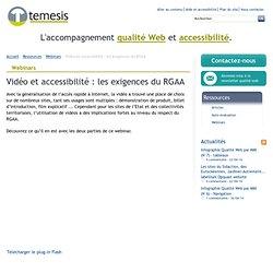 Vidéo et accessibilité : les exigences du RGAA