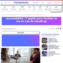 Accessibilité : 7 applis pour faciliter la vie en cas de handicap