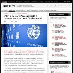 L'ONU déclare l'accessibilité à internet comme droit fondamental