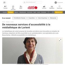 De nouveaux services d'accessibilité à la médiathèque de Lorient