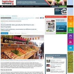 L AGRICULTEUR NORMAND 26/08/16 Accessibilité des produits fermiers en Normandie