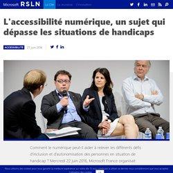 L'accessibilité numérique, un sujet qui dépasse le handicap