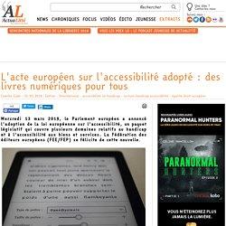 L'acte européen sur l'accessibilité adopté : des livres numériques pour tous