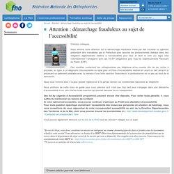 Attention : démarchage frauduleux au sujet de l'accessibilité :Fédération Nationale des Orthophonistes (FNO)
