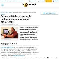 Accessibilité des contenus, la problématique qui monte en bibliothèque