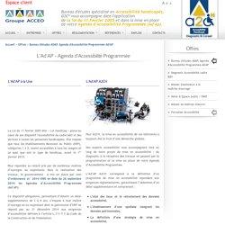 ADAP- AD'Ap - Agenda d'Accessibilité Programmée, ADAP, Obtention d'un délai dans la mise en accessibilité des ses bâtiments - AD'AP