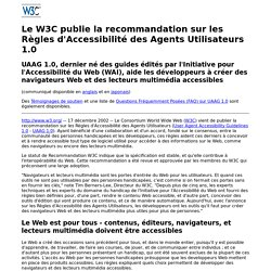 Le W3C publie les Règles d'Accessibilité pour les Agents Utilisateurs 1.0 en Recommandation