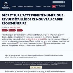 Décret sur l'accessibilité numérique : revue détaillée de ce nouveau cadre réglementaire - Access42