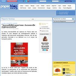 """""""Accessibilité pour tous : la nouvelle réglementation"""" - Paperbl"""