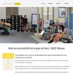 Mise en accessibilité de la gare de Nice / SNCF Réseau - Agence Eker
