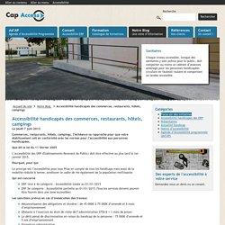 Accessibilité handicapés des commerces, restaurants, hôtels, campings - Cap Access