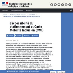 L'accessibilité du stationnement et Carte Mobilité Inclusion (CMI)