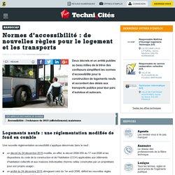 Normes d'accessibilité : de nouvelles règles pour le logement et les transports